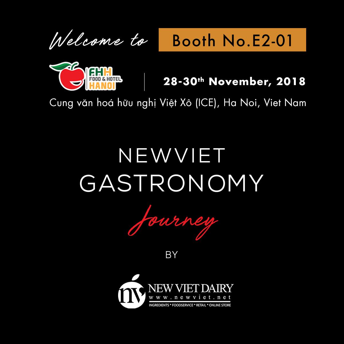 """Khám phá """"Hành trình Ẩm thực New Viet Gastronomy"""" tại Booth E2-01, Food & Hotel Hà Nội 2018"""
