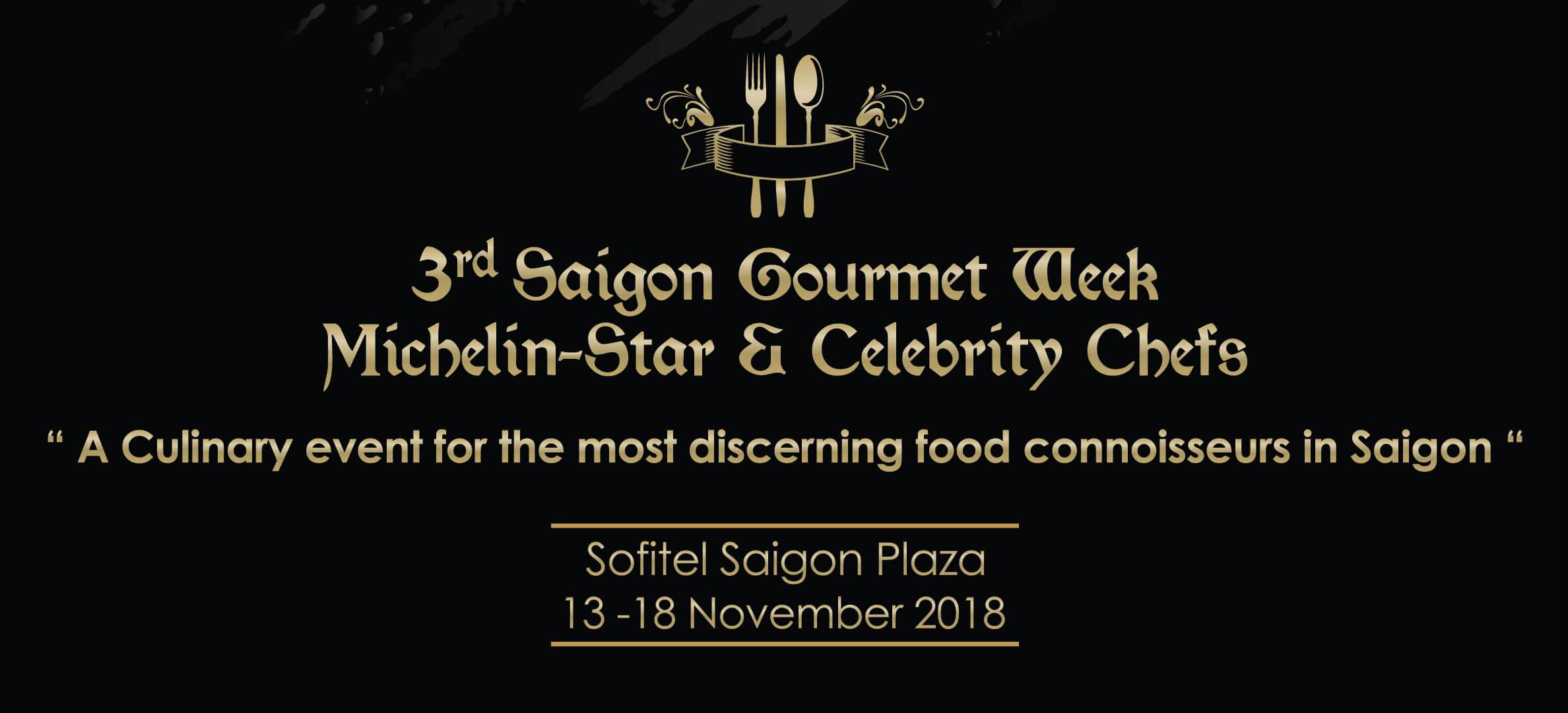 """Đội ngũ New Viet Gastronomy hội tụ dàn siêu đầu bếp sao Michelin tại tuần lễ ẩm thực """"Saigon Gourmet Week"""" lần 3"""
