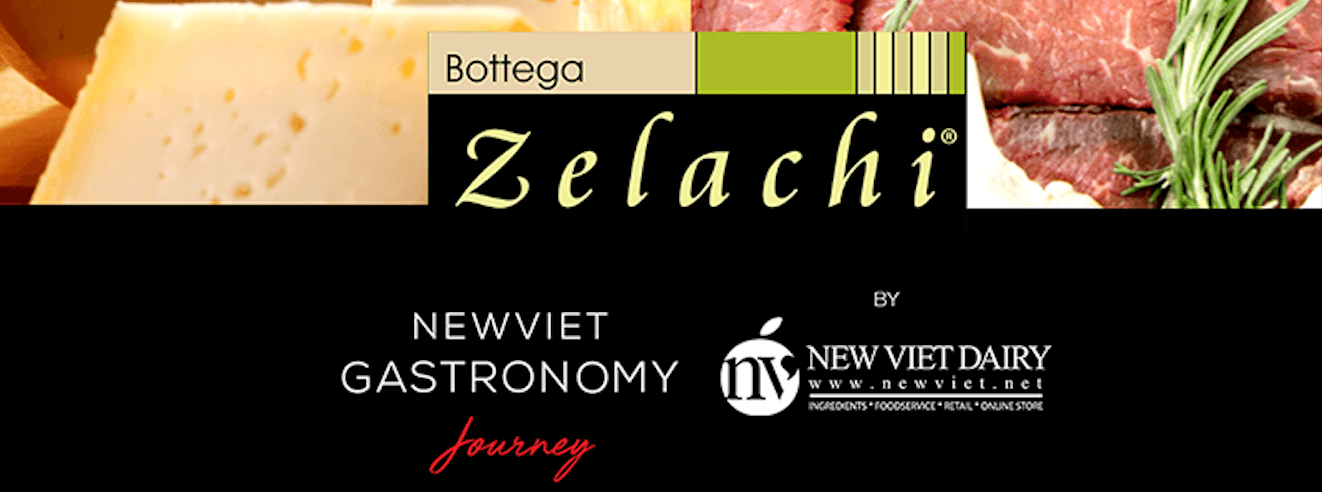 BOTTEGA ZELACHI – NHÃN HÀNG THAM GIA NEW VIET GASTRONOMY JOURNEY TẠI FHV2019